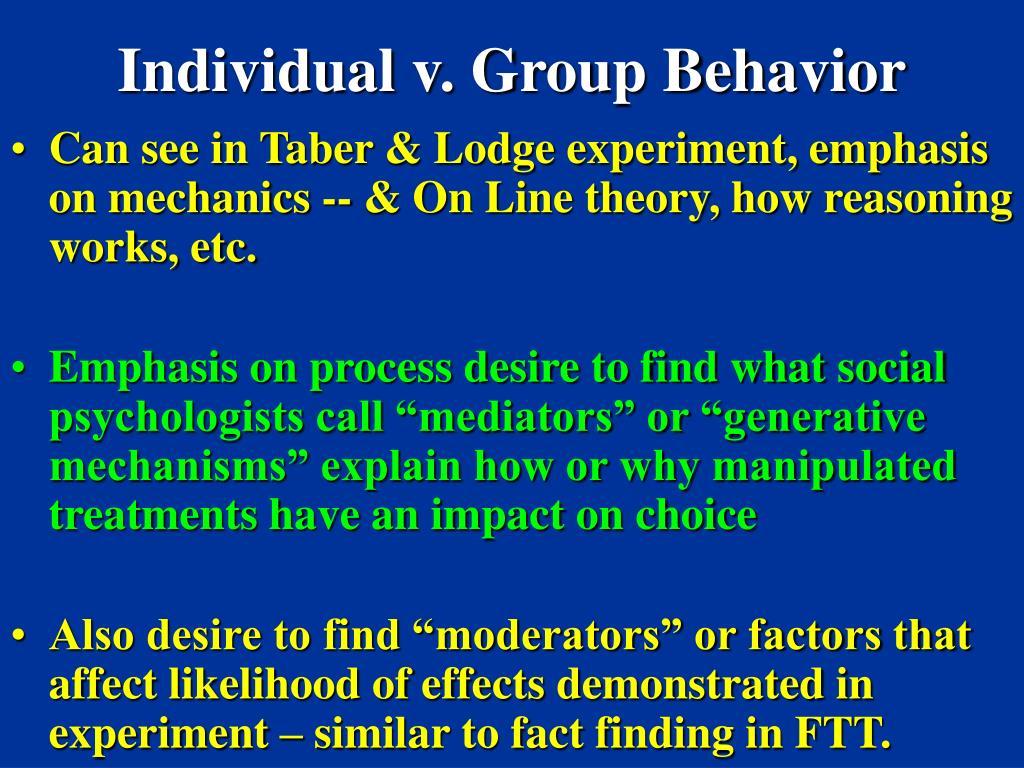 Individual v. Group Behavior
