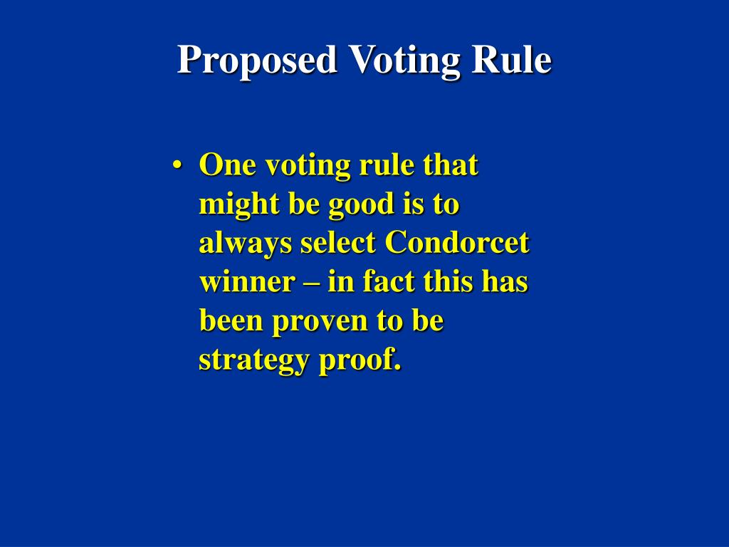 Proposed Voting Rule
