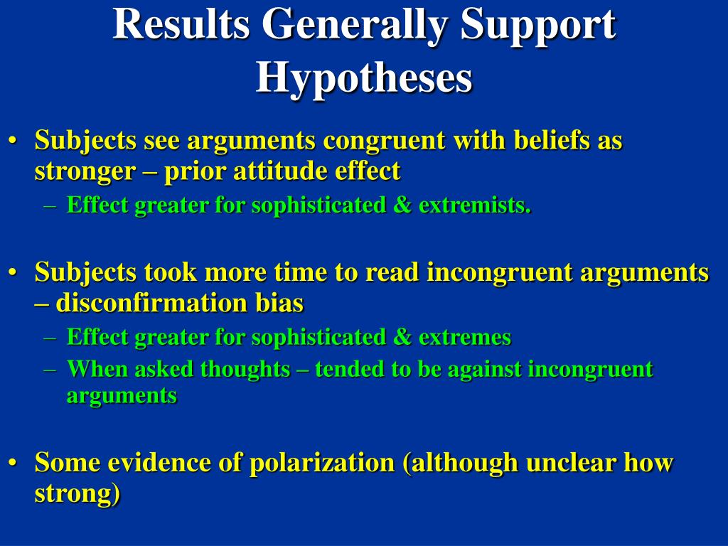 Results Generally Support Hypotheses
