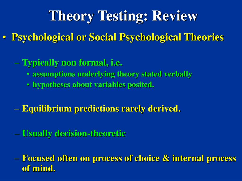 Theory Testing: Review