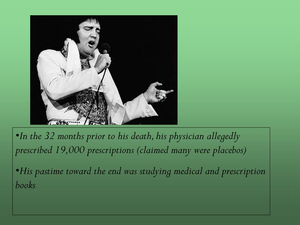 In the 32 months prior to his death, his physician allegedly prescribed 19,000 prescriptions (claimed many were placebos)
