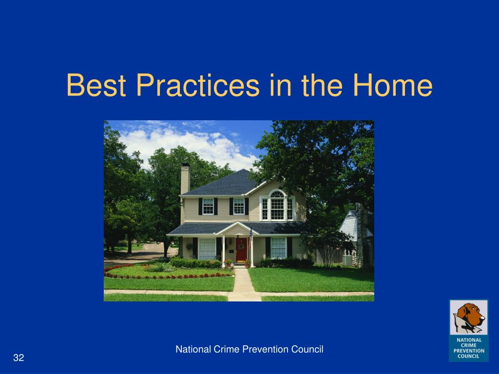 Best Practices in the Home