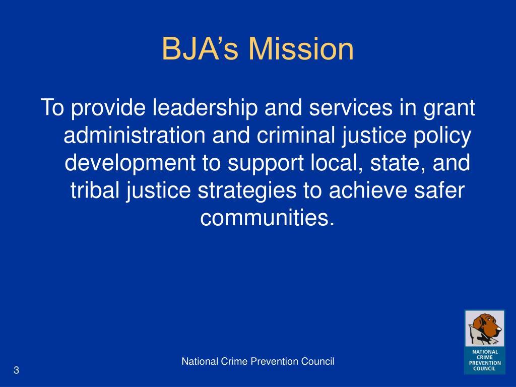BJA's Mission