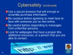 cybersafety continued