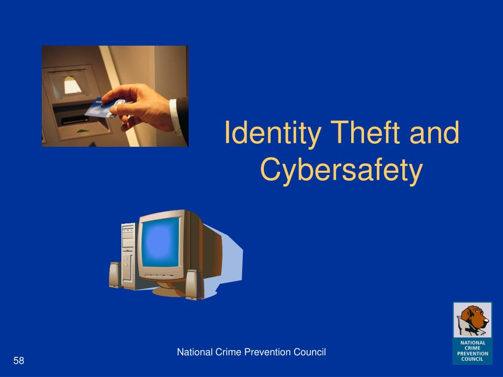 Identity Theft and Cybersafety