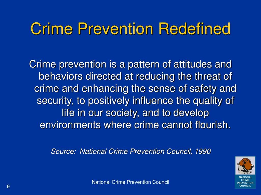 Crime Prevention Redefined