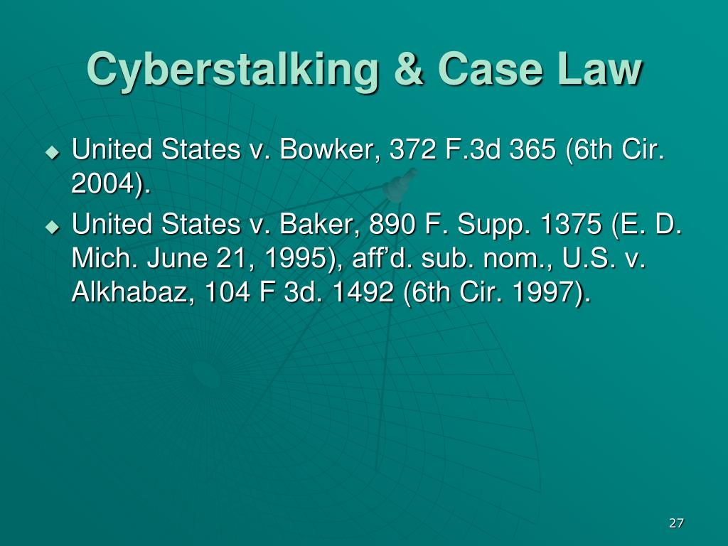 Cyberstalking & Case Law