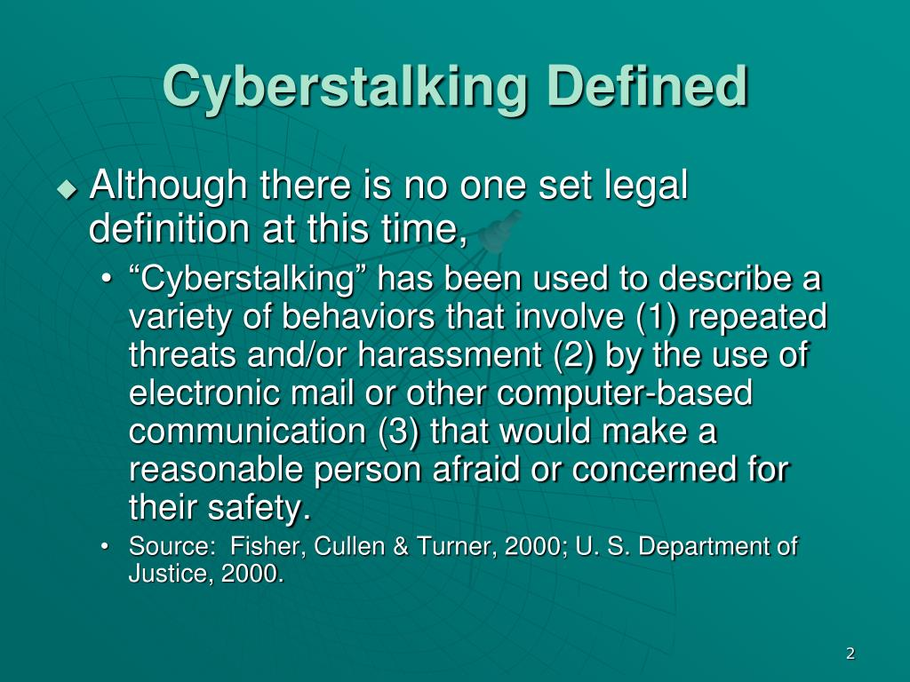 Cyberstalking Defined