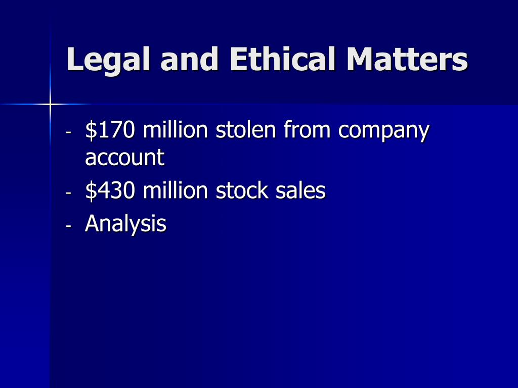 Legal and Ethical Matters