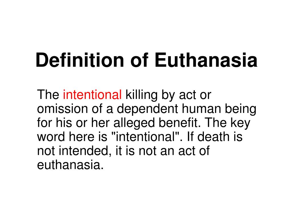 term euthanasia Looking for online definition of euthanasia in the medical dictionary euthanasia explanation free what is euthanasia meaning of euthanasia medical term what does euthanasia mean.