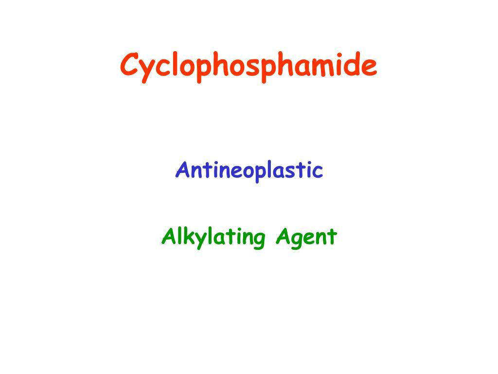Cyclophosphamide