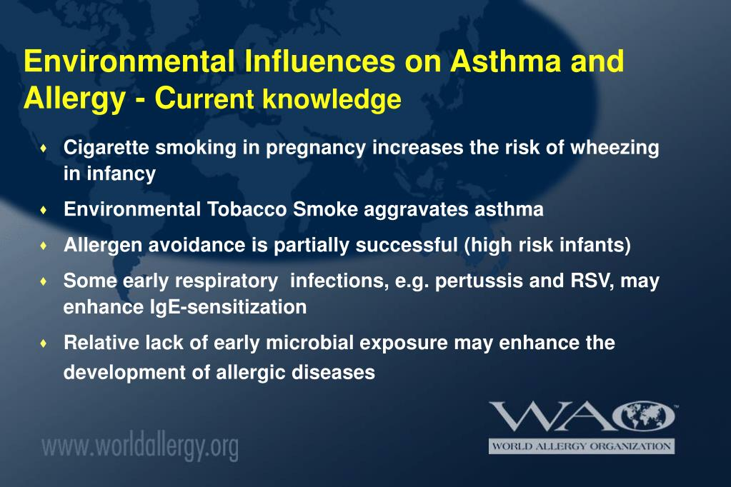 Environmental Influences on Asthma and Allergy - C