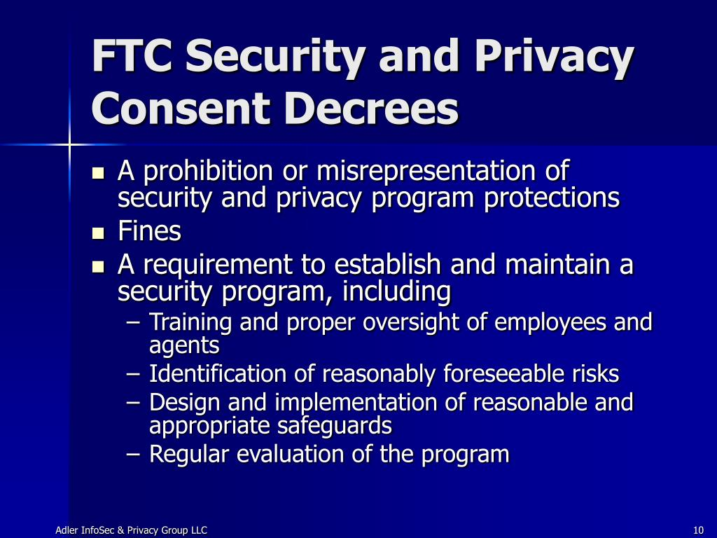 FTC Security and Privacy Consent Decrees