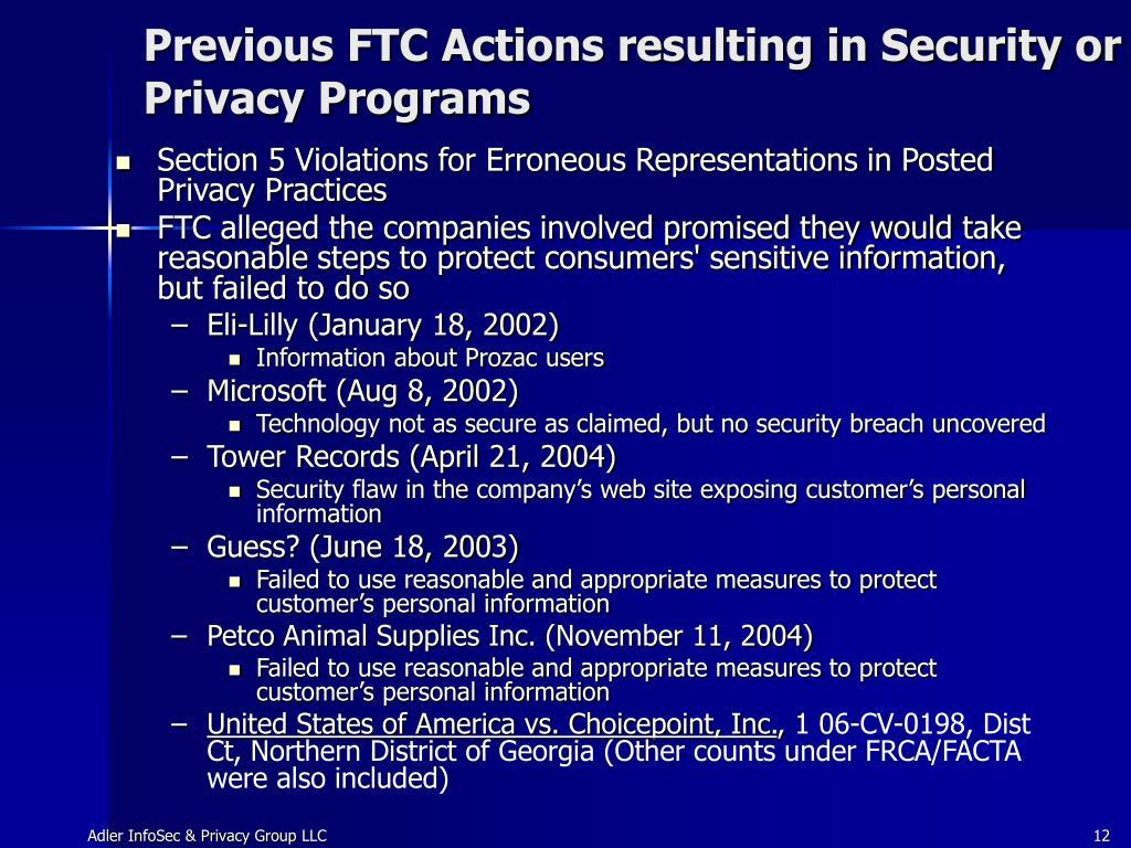Previous FTC Actions resulting in Security or Privacy Programs