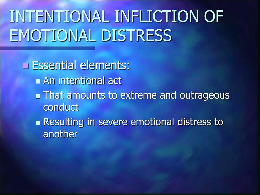 INTENTIONAL INFLICTION OF EMOTIONAL DISTRESS
