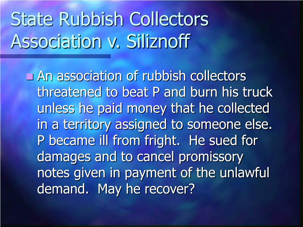 State Rubbish Collectors Association v. Siliznoff
