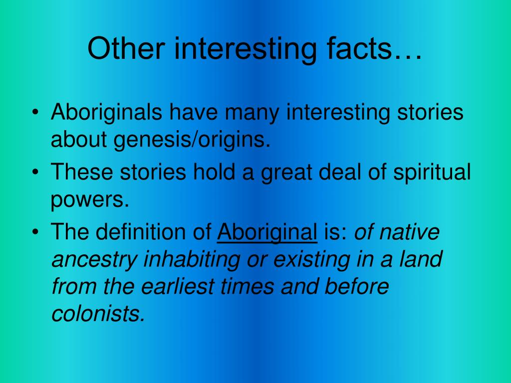 Other interesting facts…
