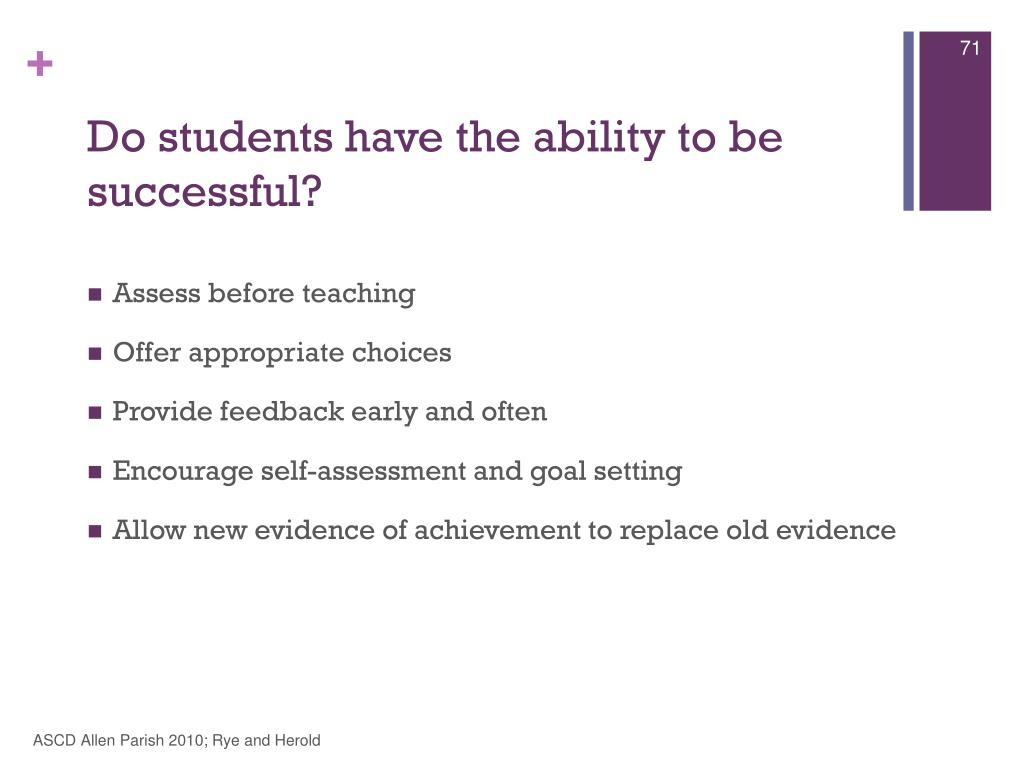 Do students have the ability to be successful?