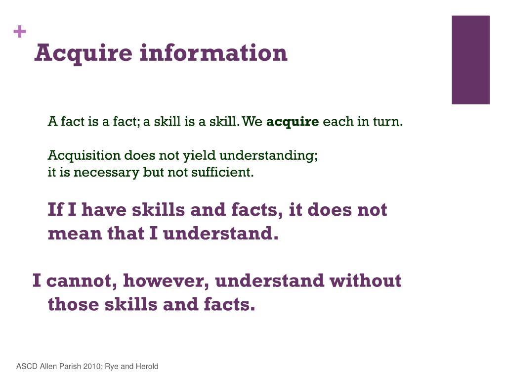 Acquire information