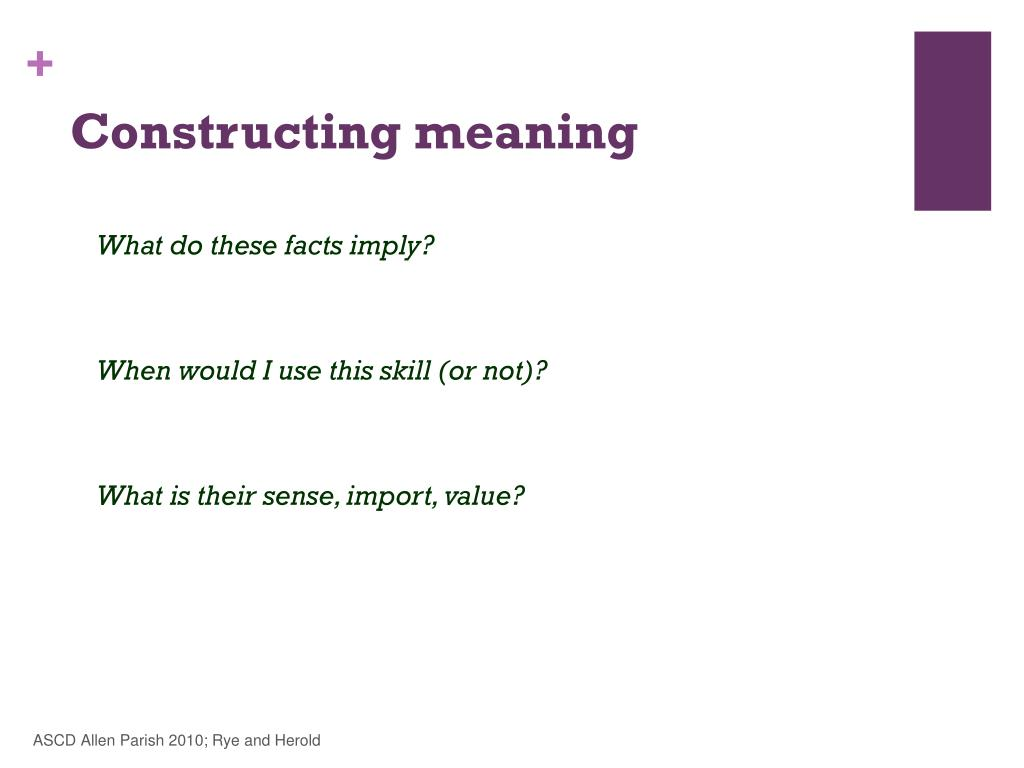 Constructing meaning