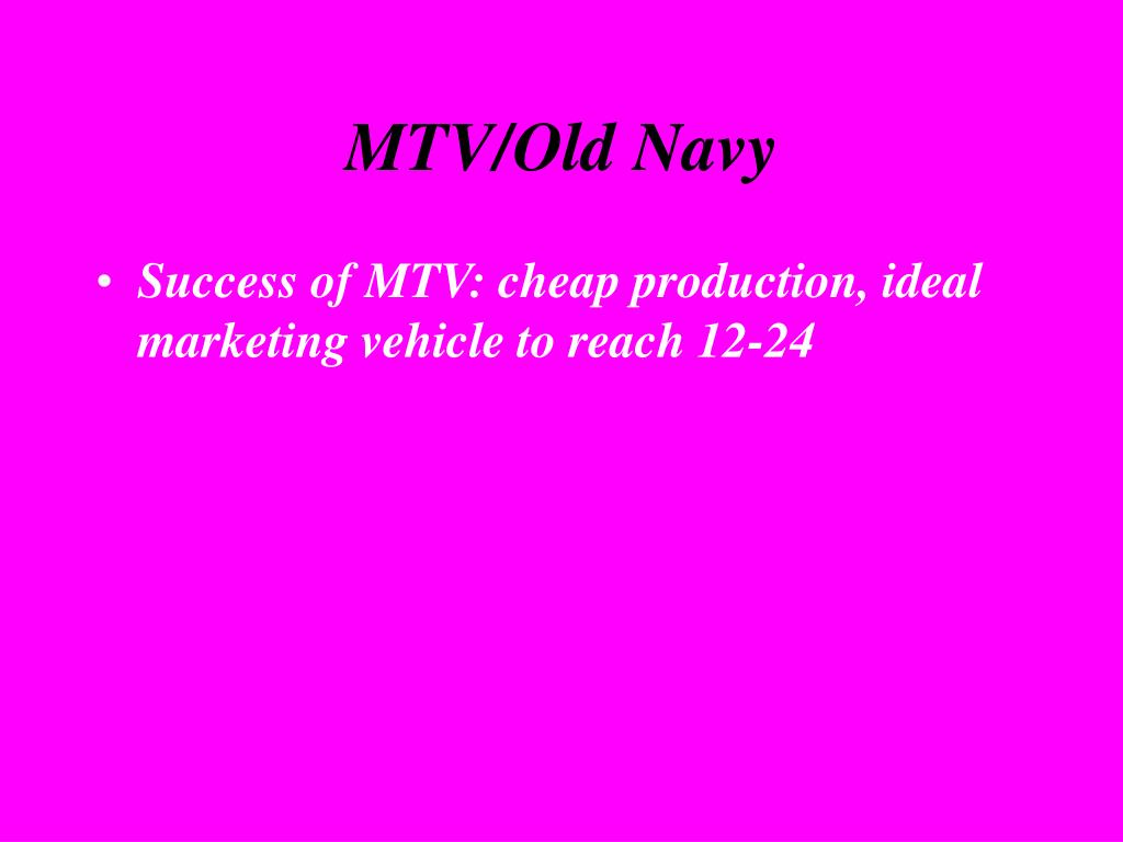 MTV/Old Navy