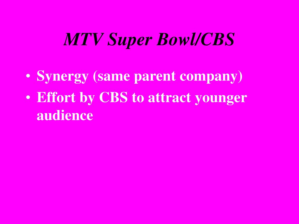 MTV Super Bowl/CBS