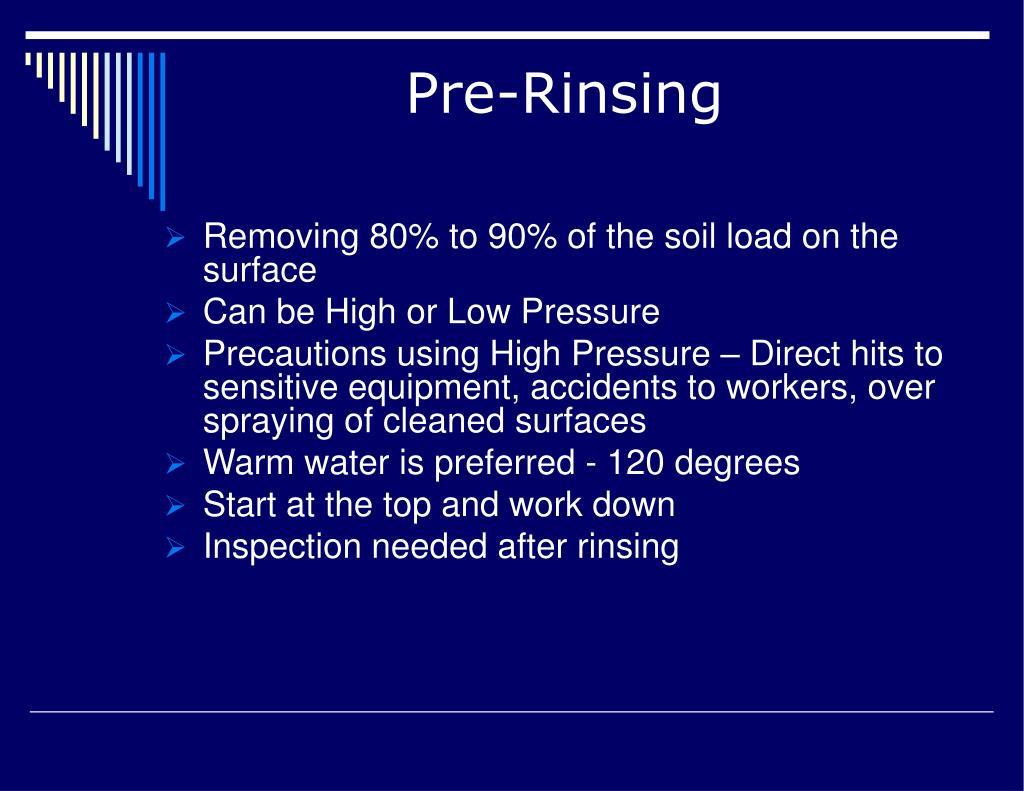 Pre-Rinsing