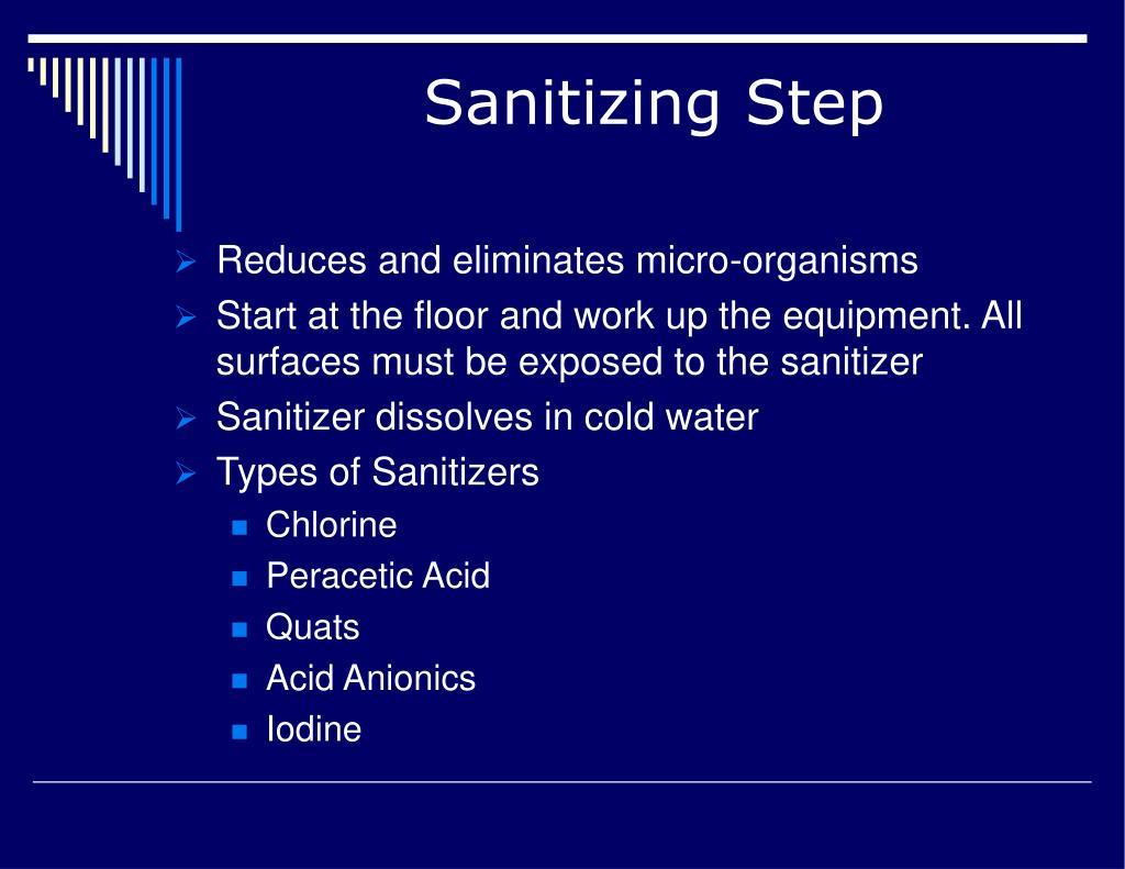 Sanitizing Step