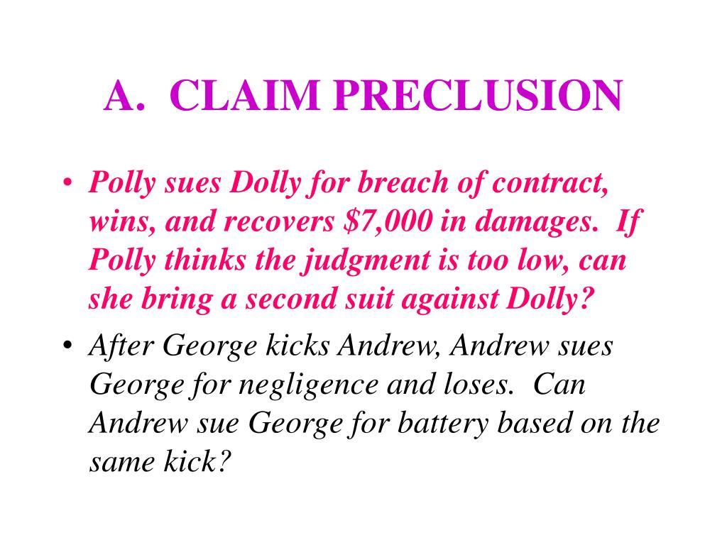 A.  CLAIM PRECLUSION