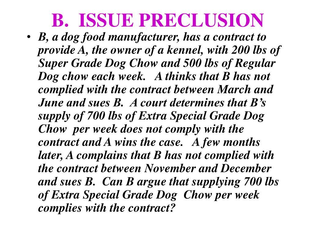B.  ISSUE PRECLUSION