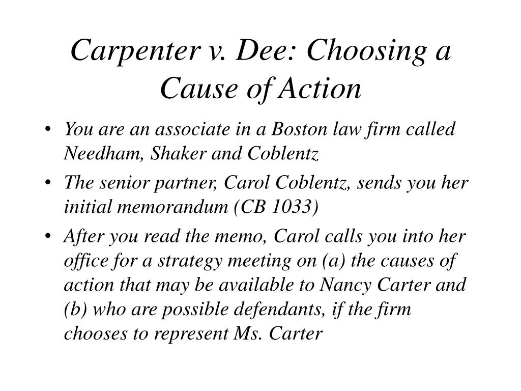 Carpenter v. Dee: Choosing a Cause of Action