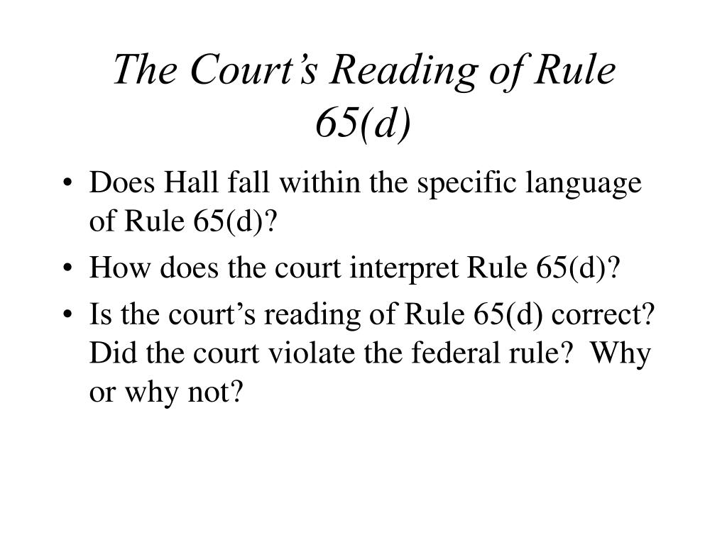 The Court's Reading of Rule 65(d)