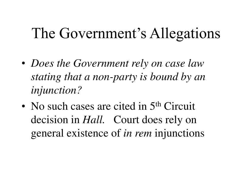 The Government's Allegations