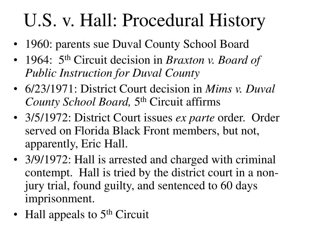 U.S. v. Hall: Procedural History