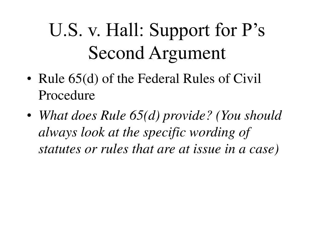 U.S. v. Hall: Support for P's Second Argument