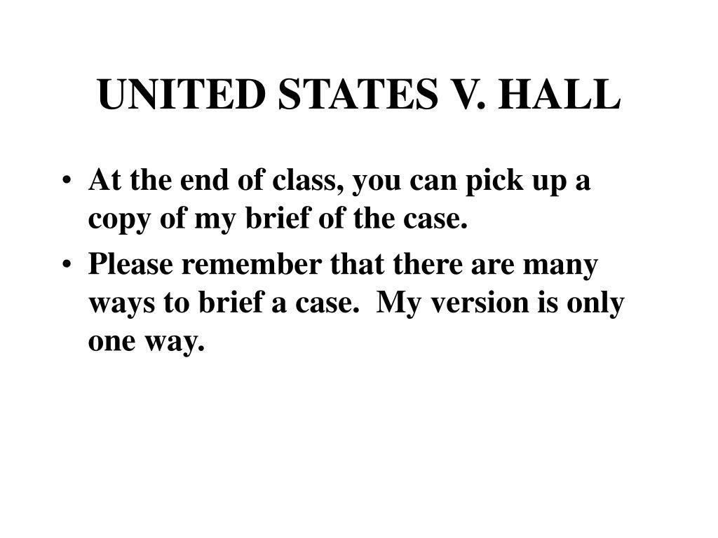 UNITED STATES V. HALL