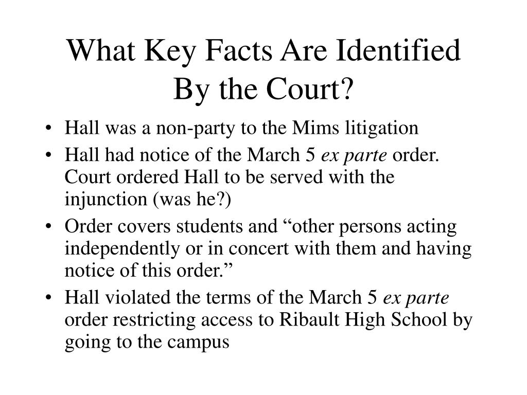 What Key Facts Are Identified By the Court?