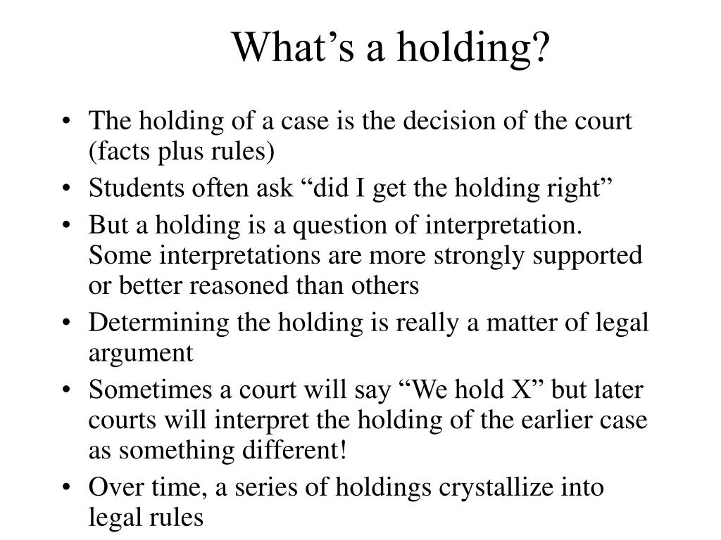 What's a holding?