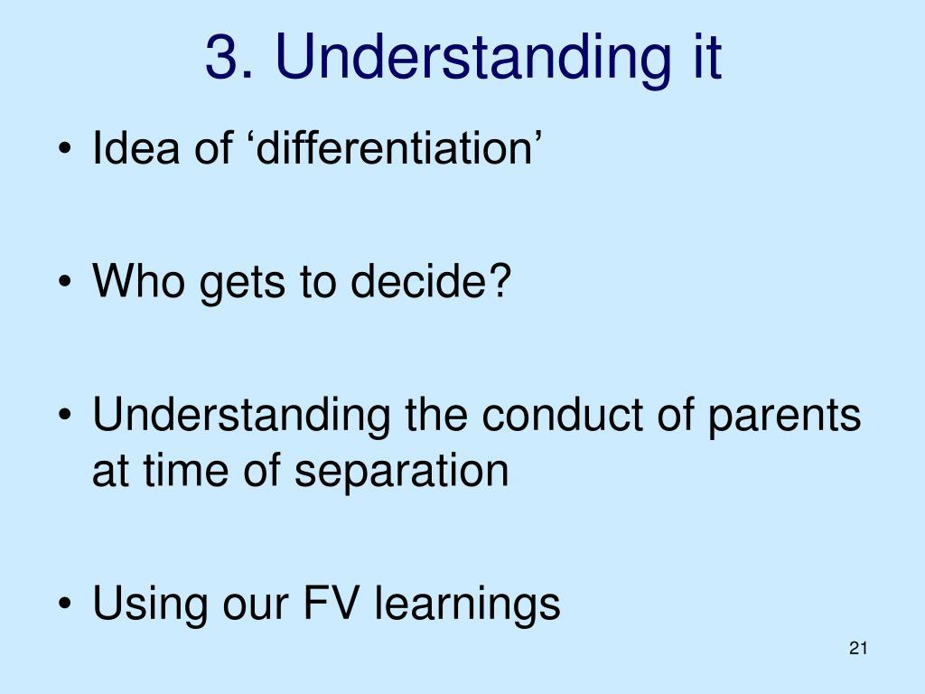 3. Understanding it