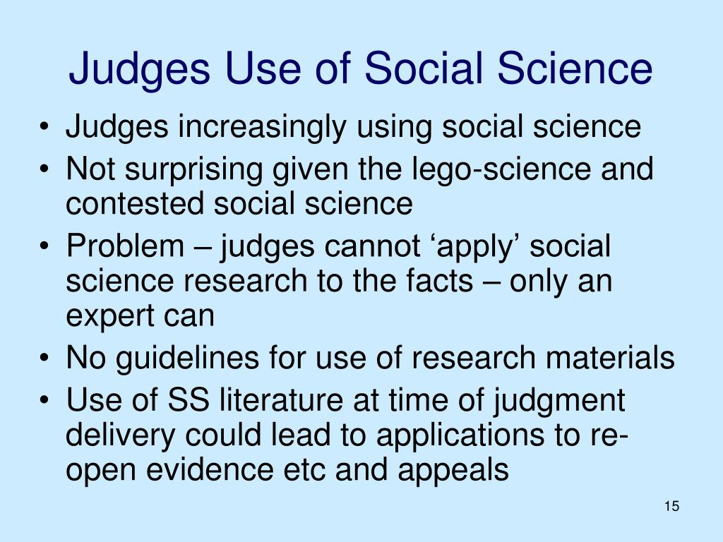 Judges Use of Social Science