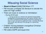 misusing social science