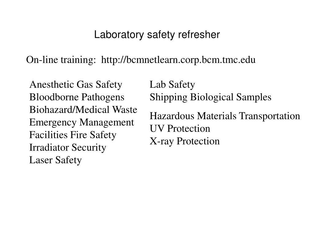 Laboratory safety refresher