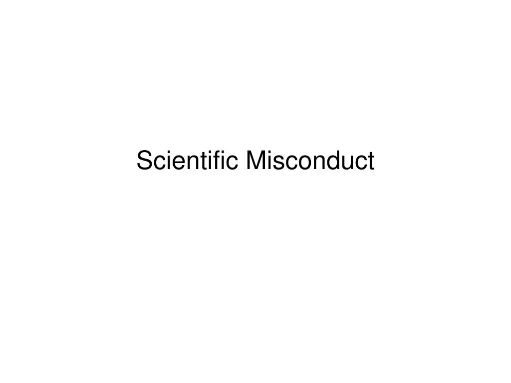 Scientific Misconduct