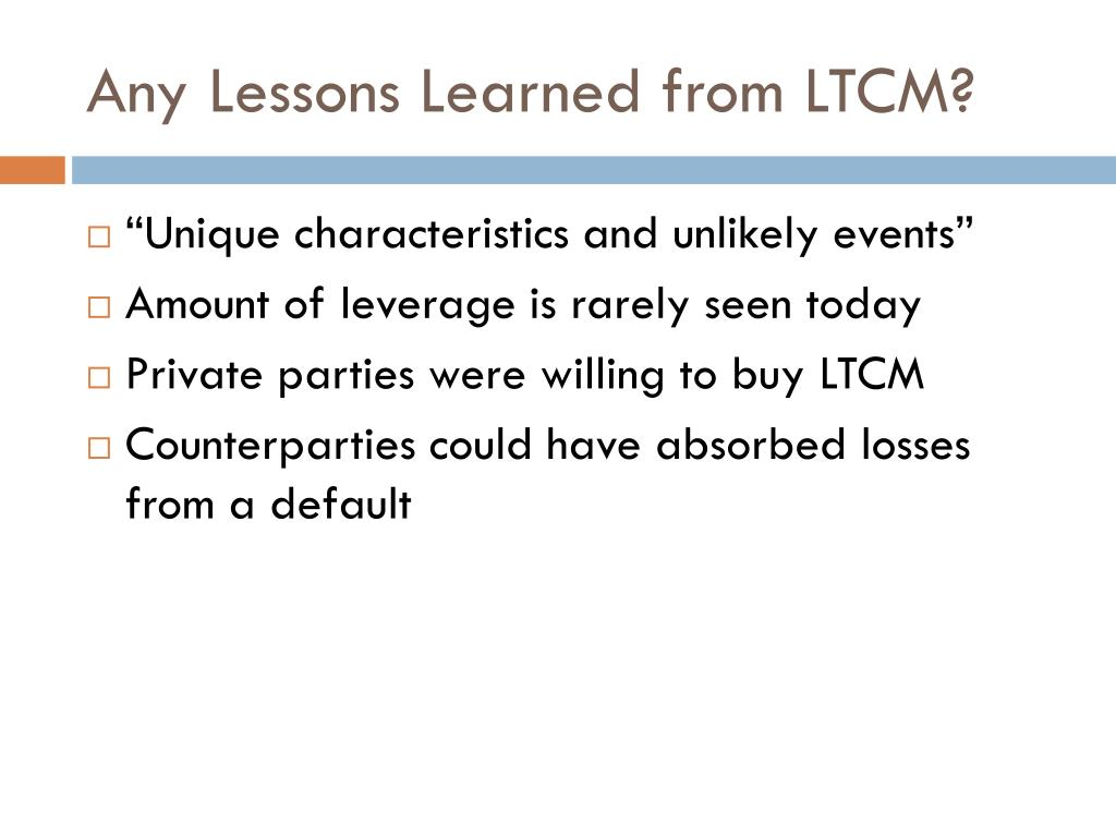 Any Lessons Learned from LTCM?