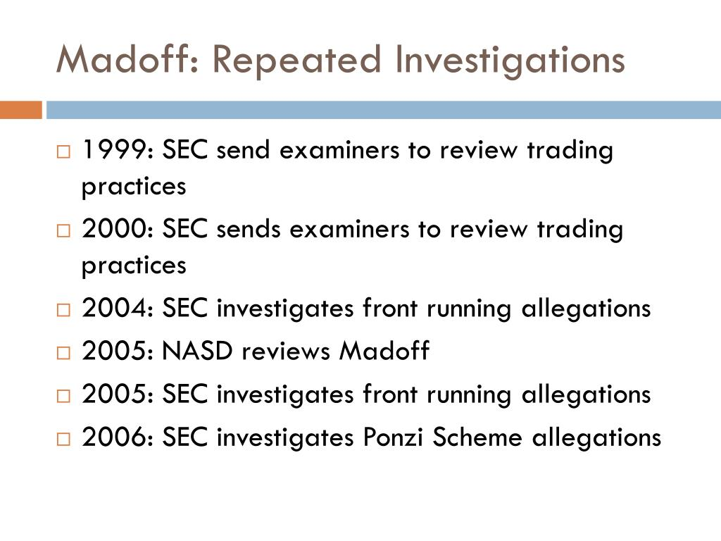 Madoff: Repeated Investigations