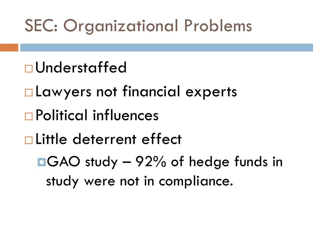 SEC: Organizational Problems