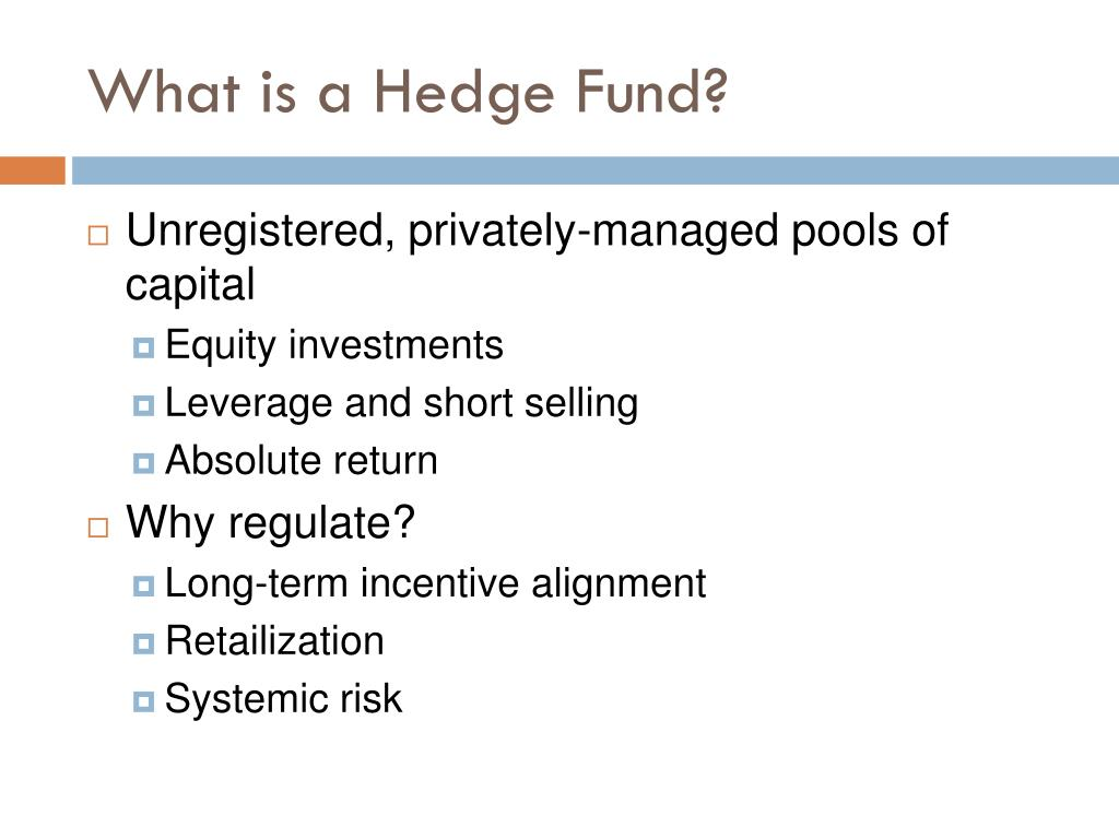 What is a Hedge Fund?