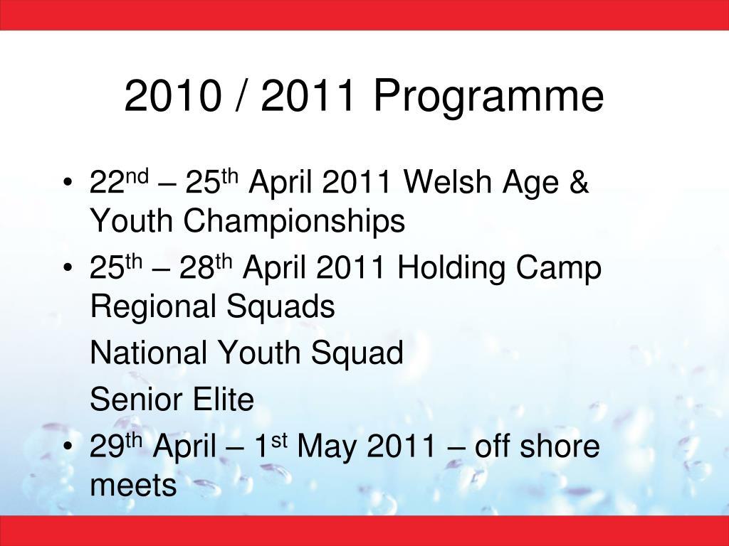2010 / 2011 Programme