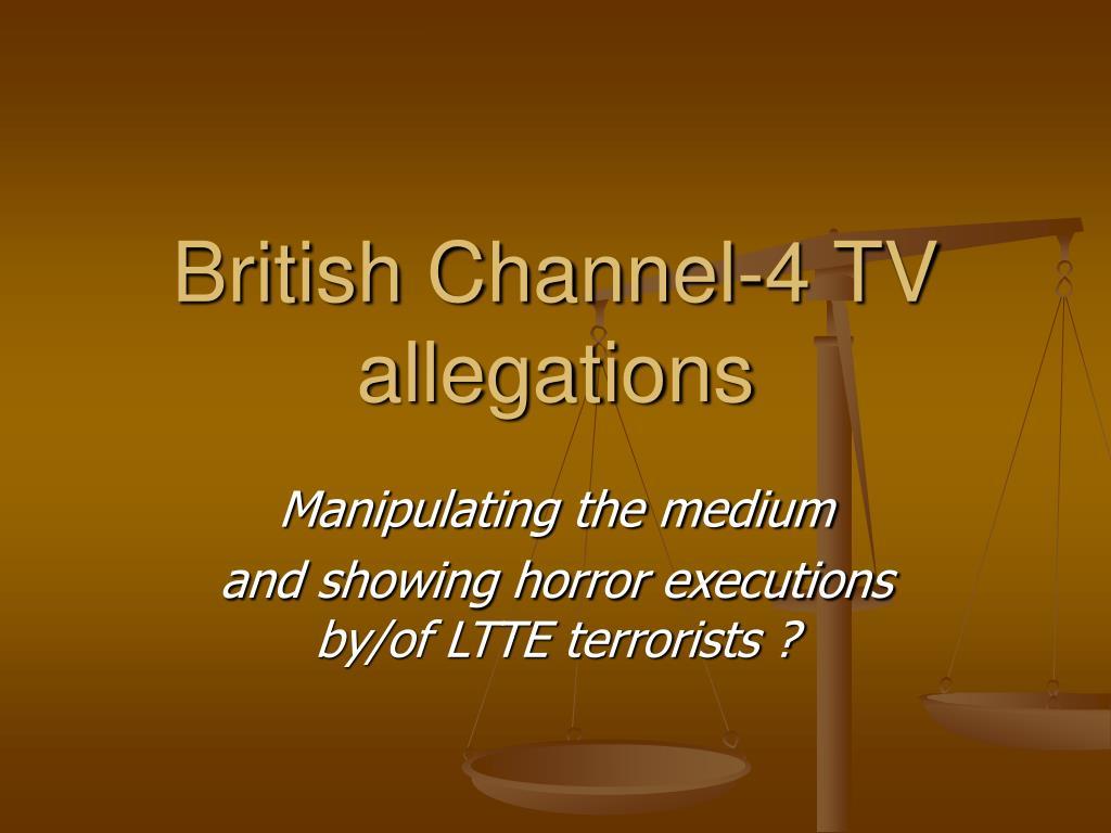 British Channel-4 TV allegations