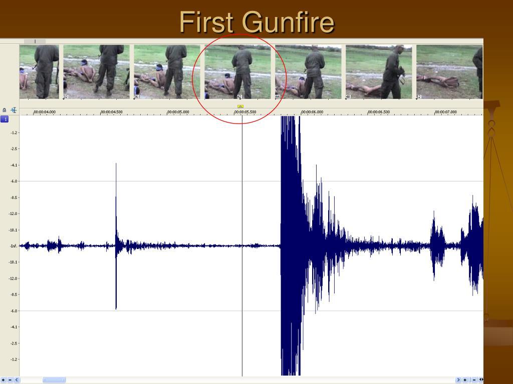 First Gunfire